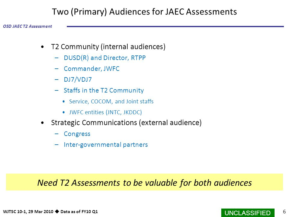 Two (Primary) Audiences for JAEC Assessments