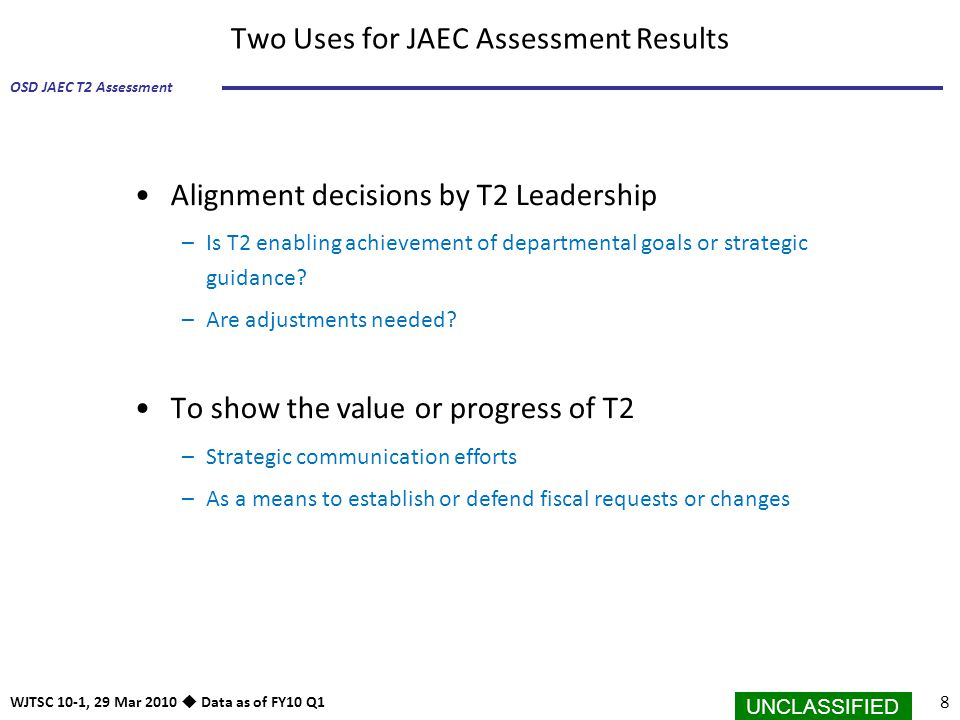 Two Uses for JAEC Assessment Results