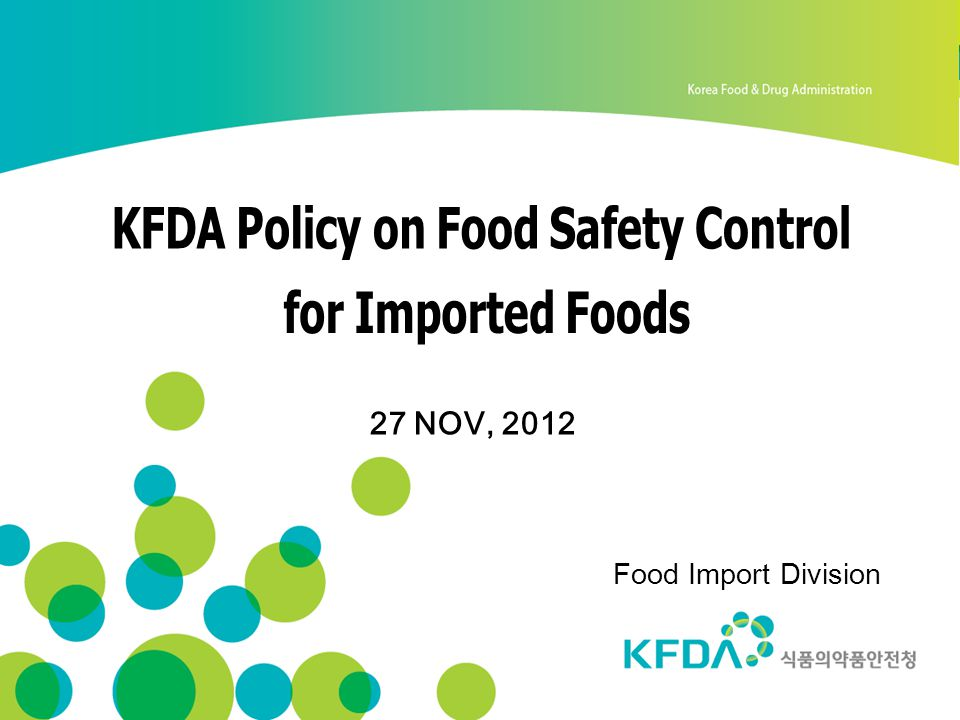KFDA Policy on Food Safety Control for Imported Foods