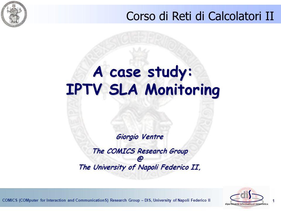 A case study: IPTV SLA Monitoring