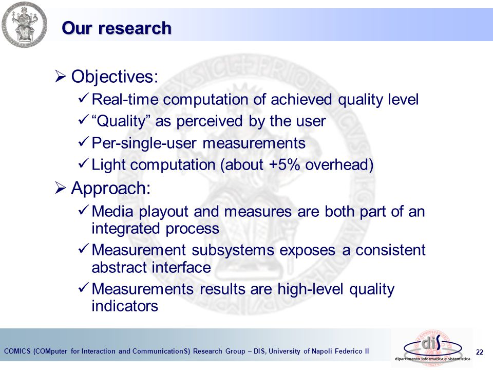 Our research Objectives: Approach: