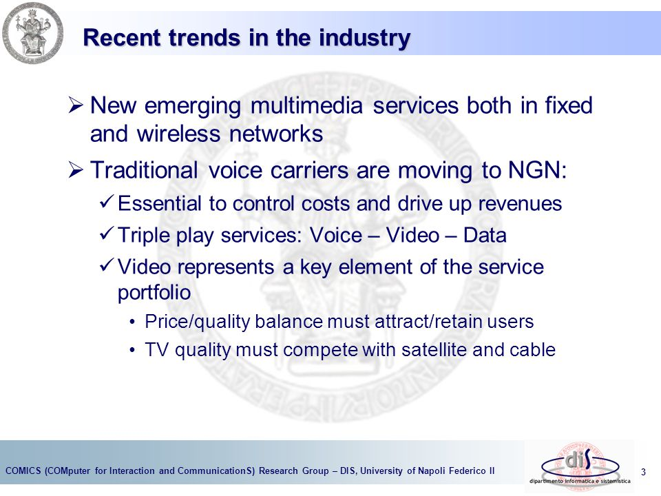 Recent trends in the industry