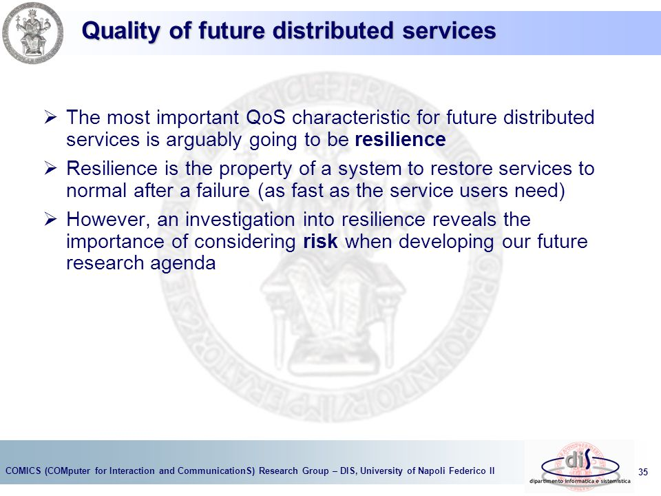 Quality of future distributed services