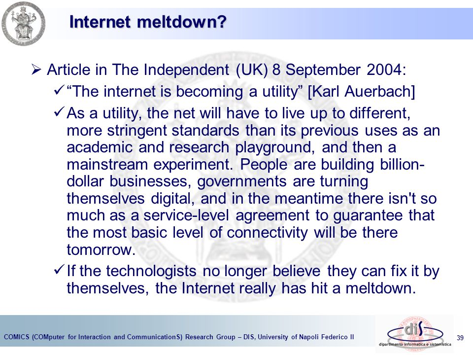 Internet meltdown Article in The Independent (UK) 8 September 2004: