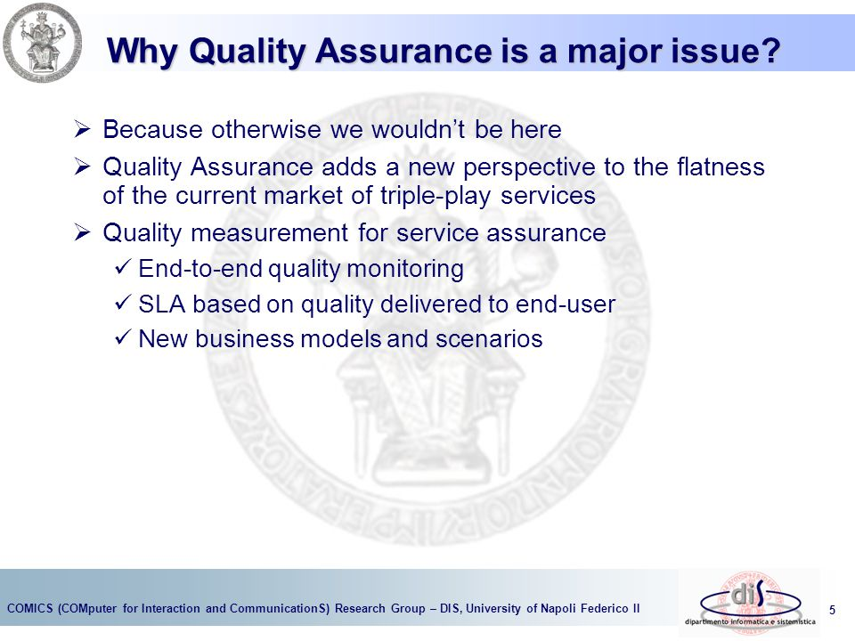Why Quality Assurance is a major issue