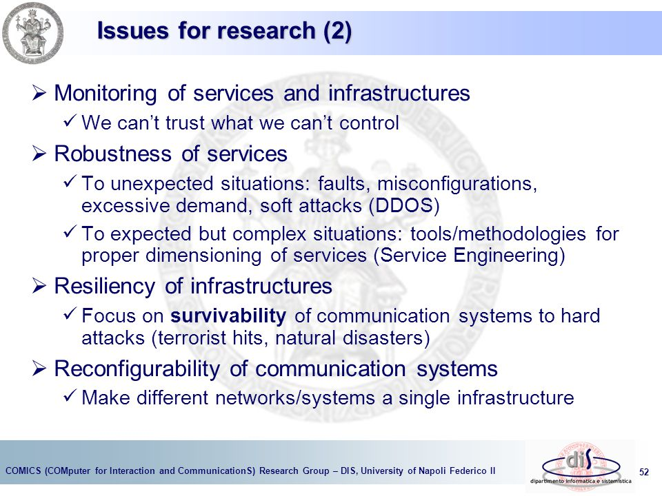 Issues for research (2) Monitoring of services and infrastructures