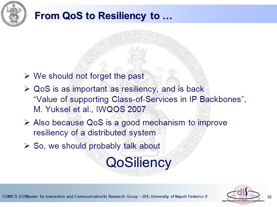 From QoS to Resiliency to …