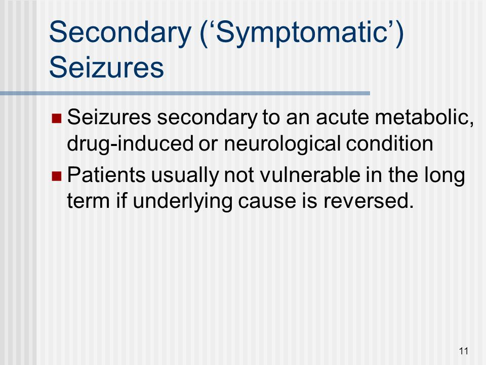 Secondary ('Symptomatic') Seizures