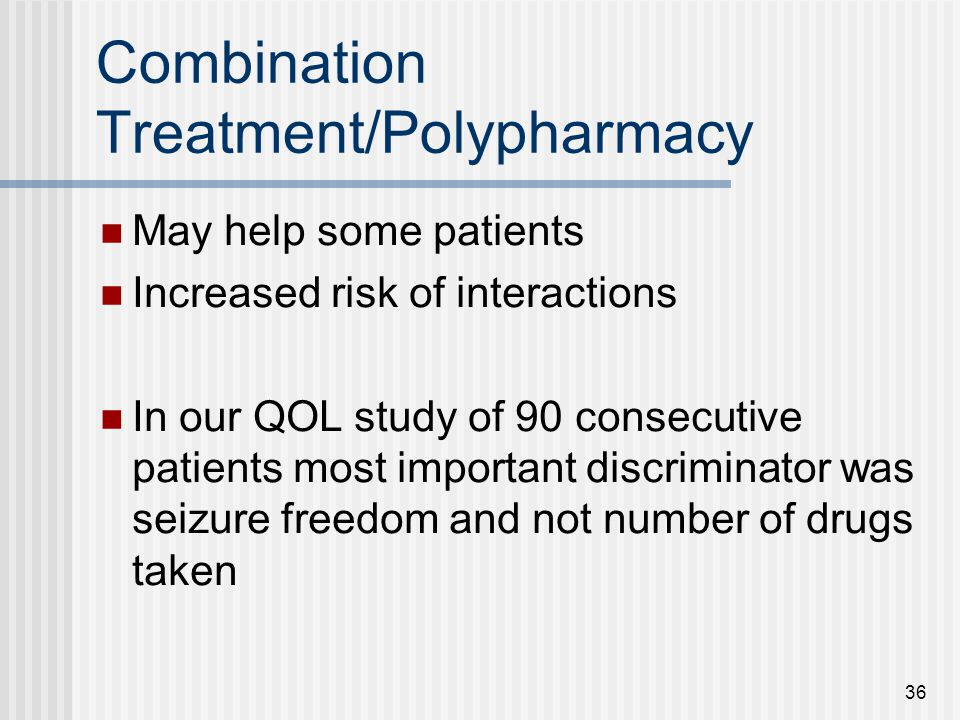 Combination Treatment/Polypharmacy