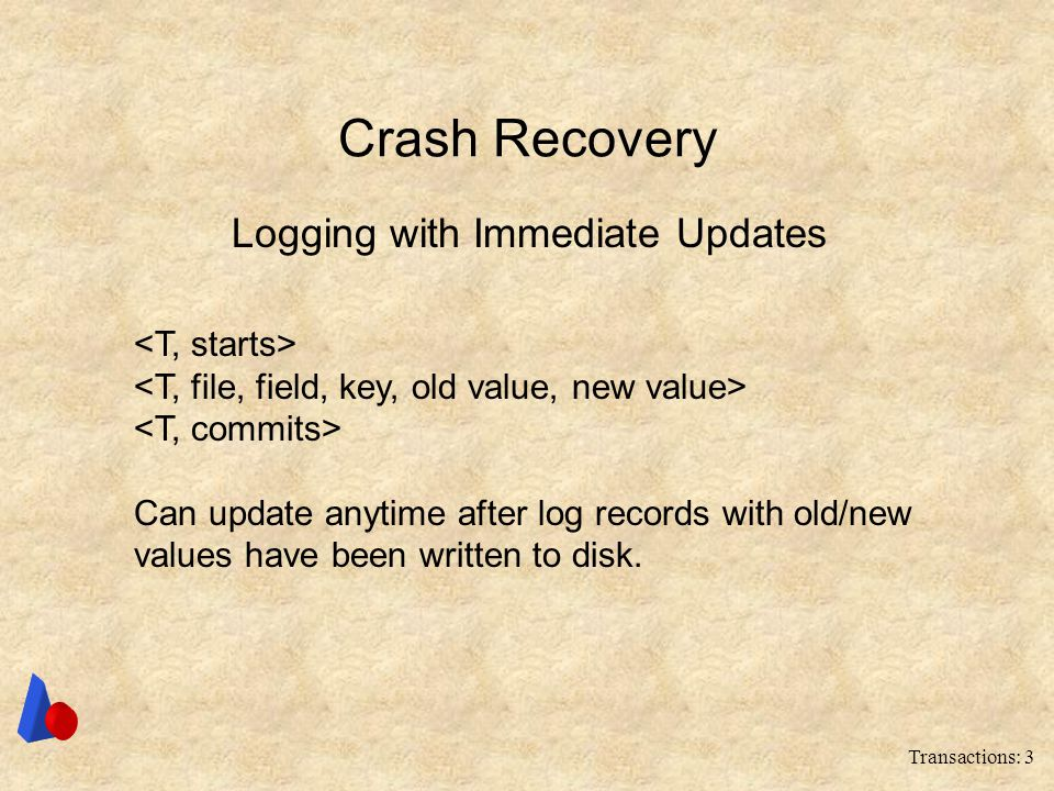 Logging with Immediate Updates