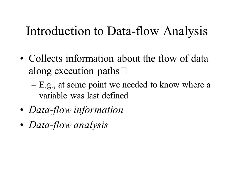 Introduction to Data-flow Analysis