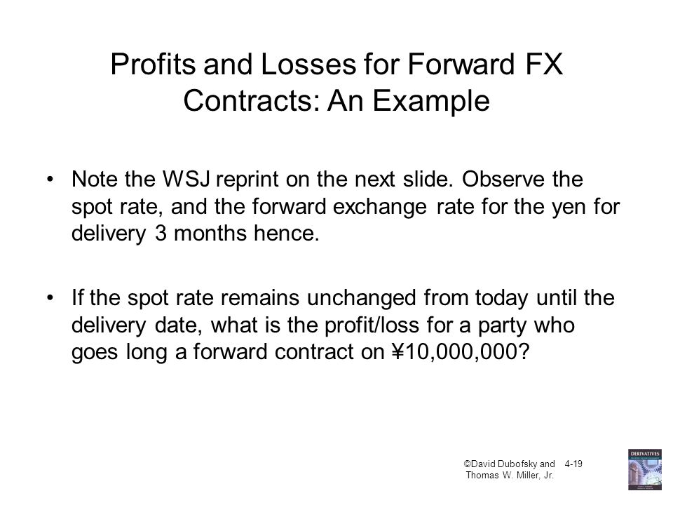 Profits and Losses for Forward FX Contracts: An Example