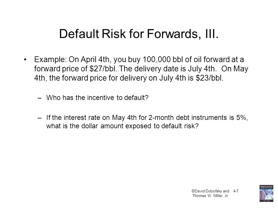Default Risk for Forwards, III.