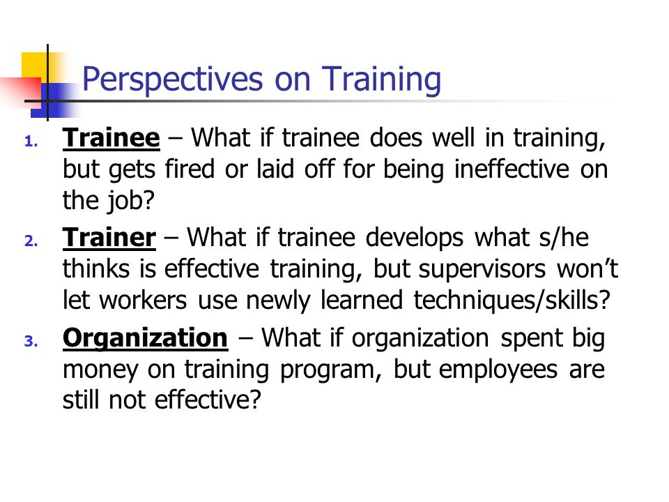 Perspectives on Training
