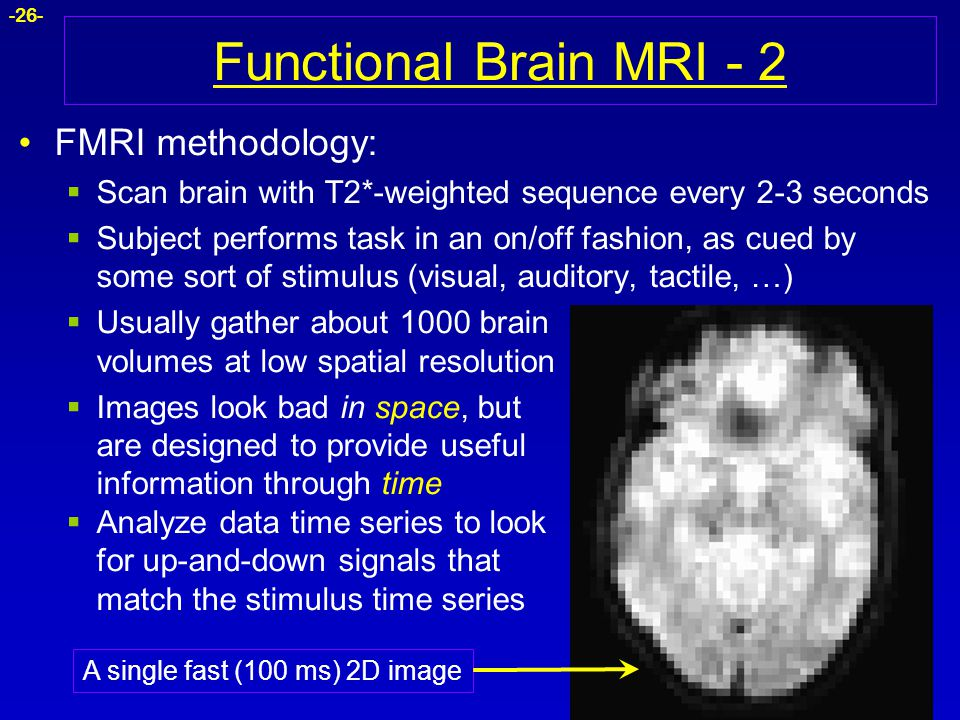 Functional Brain MRI - 2 FMRI methodology: