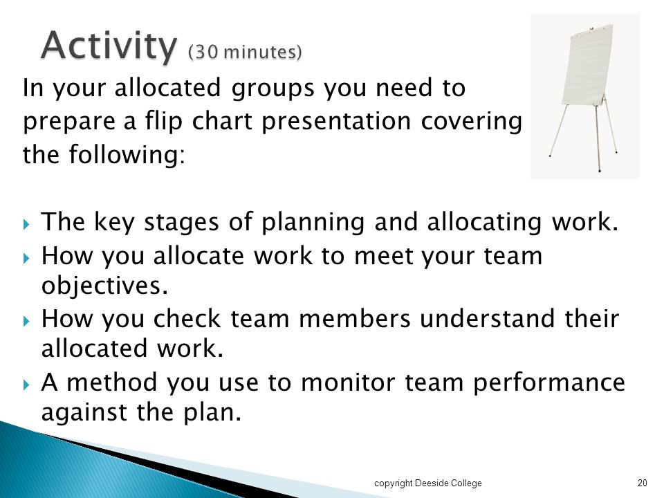 Activity (30 minutes) In your allocated groups you need to