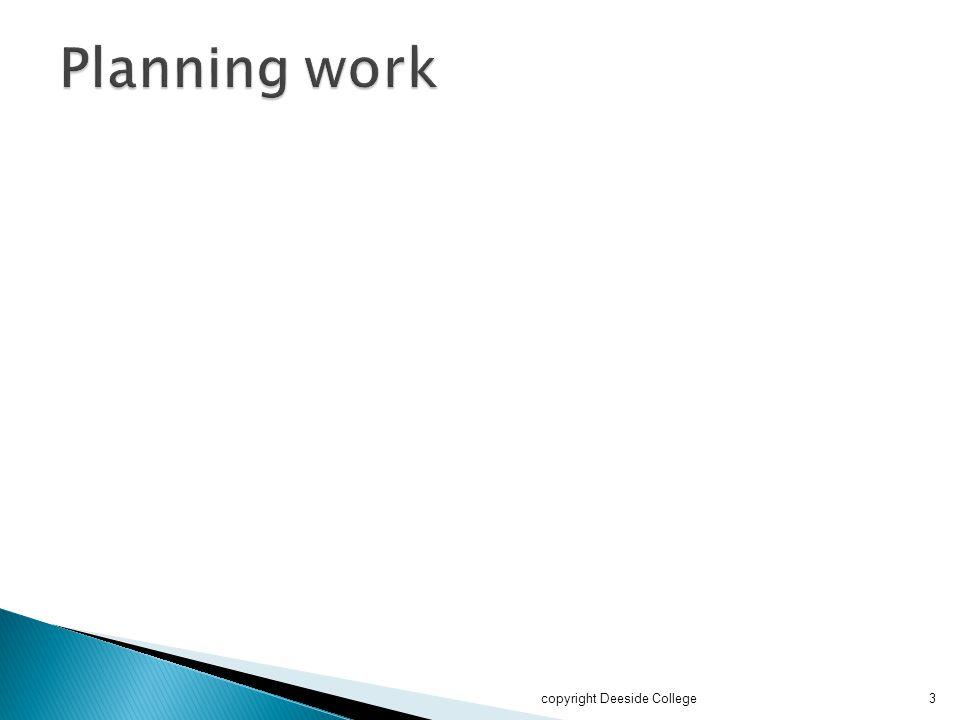 Planning work copyright Deeside College