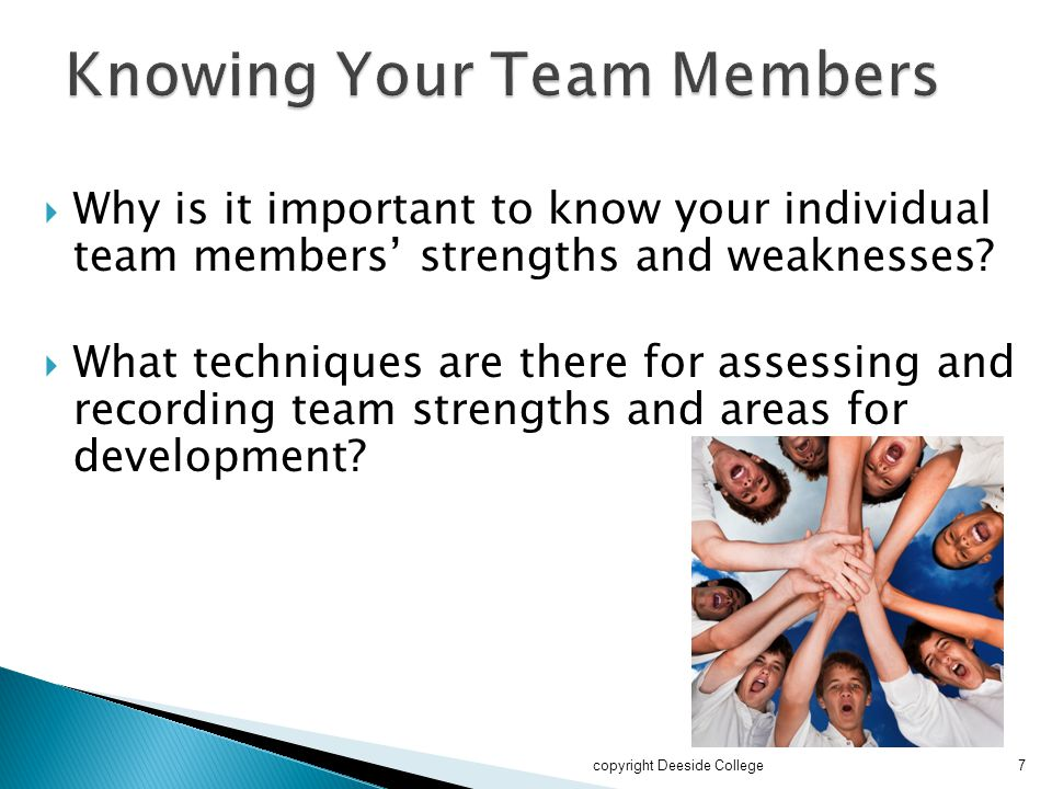 Knowing Your Team Members