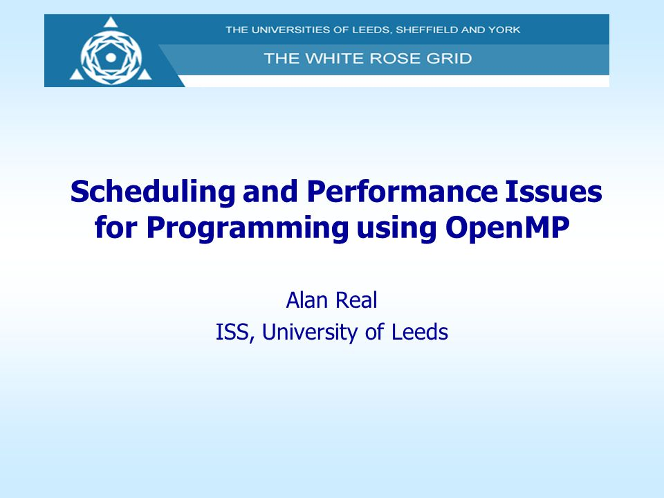 Scheduling and Performance Issues for Programming using OpenMP