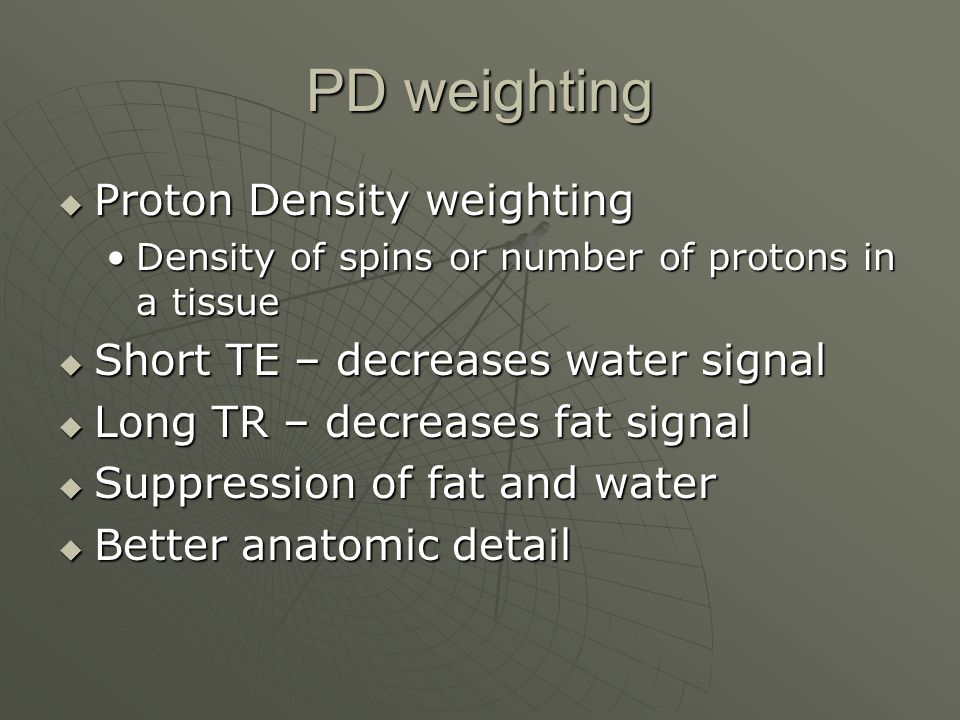 PD weighting Proton Density weighting