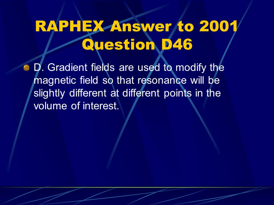 RAPHEX Answer to 2001 Question D46