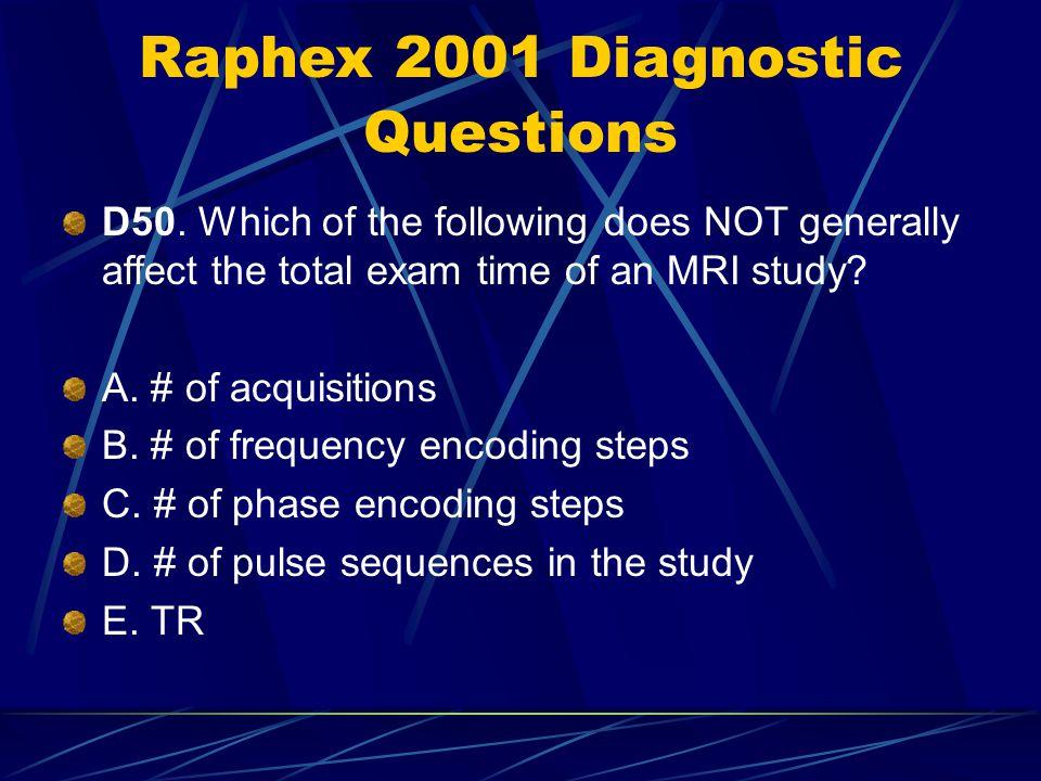 Raphex 2001 Diagnostic Questions