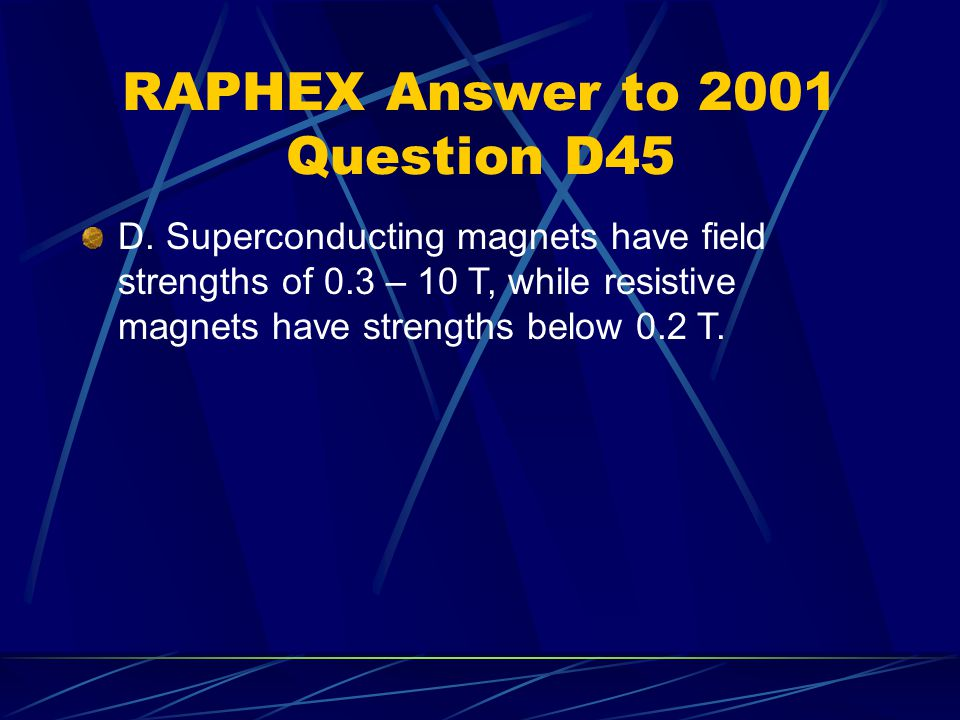 RAPHEX Answer to 2001 Question D45