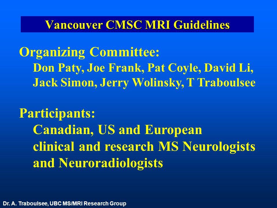 Vancouver CMSC MRI Guidelines
