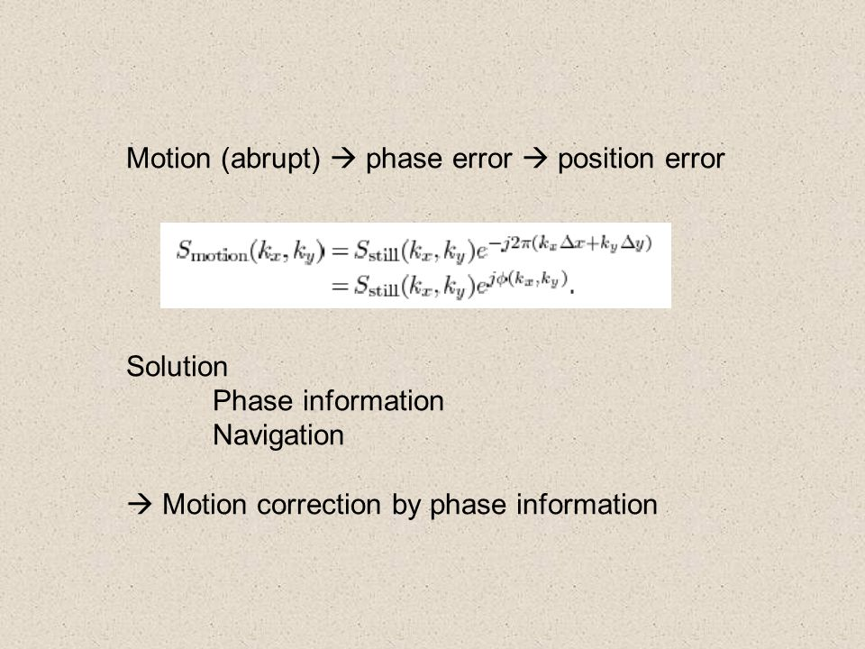 Motion (abrupt)  phase error  position error