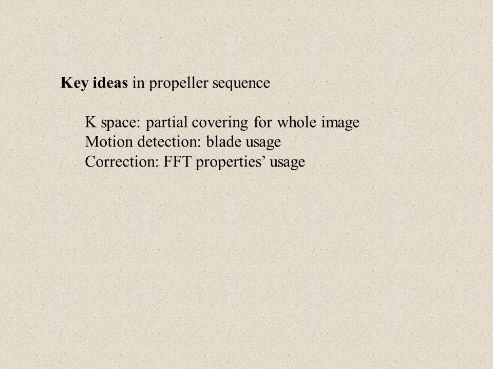 Key ideas in propeller sequence