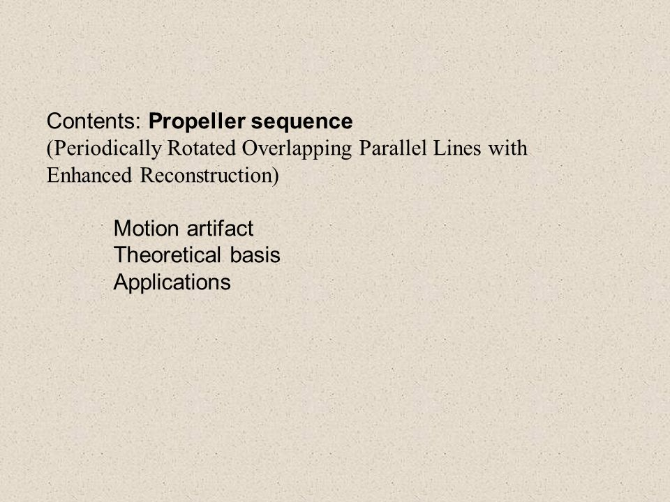 Contents: Propeller sequence