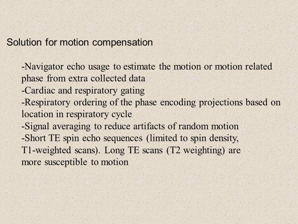 Solution for motion compensation
