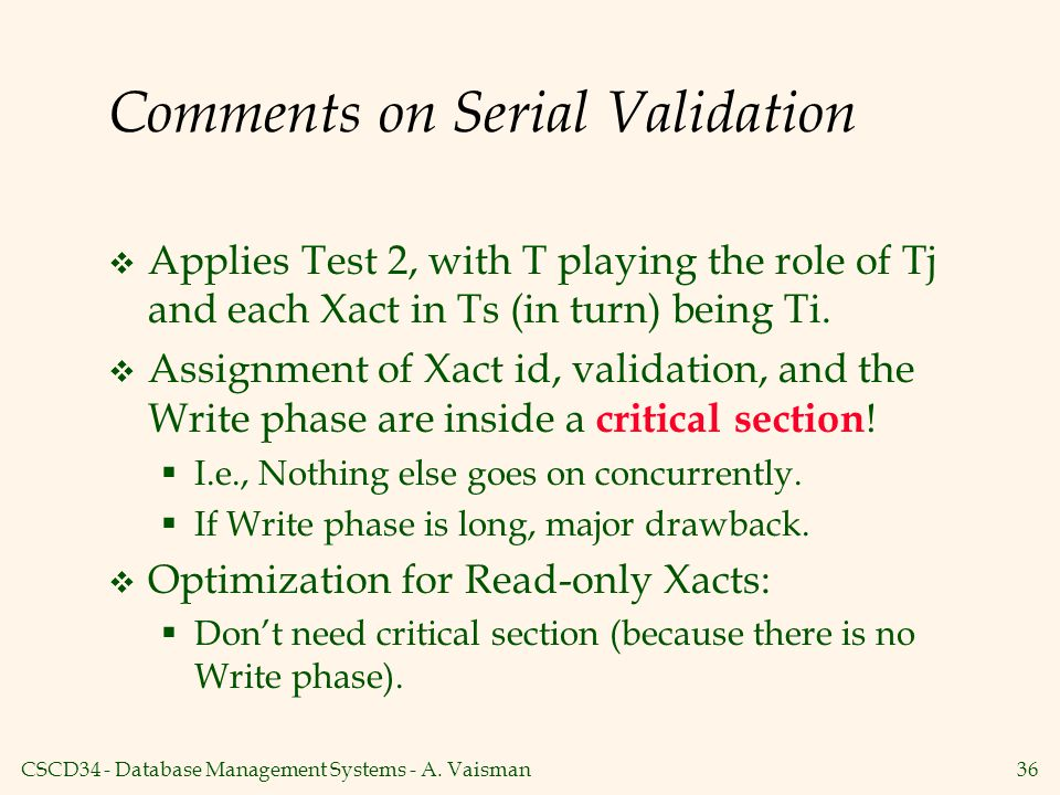 Comments on Serial Validation