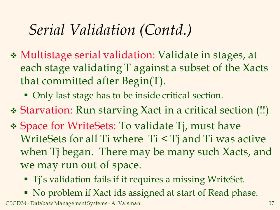 Serial Validation (Contd.)