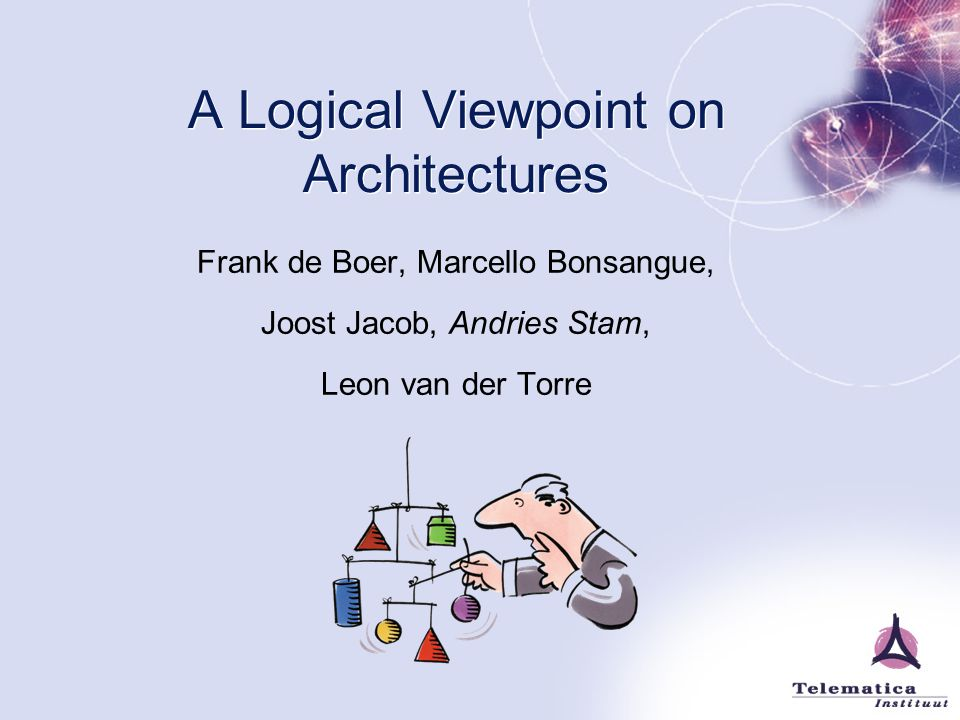 A Logical Viewpoint on Architectures
