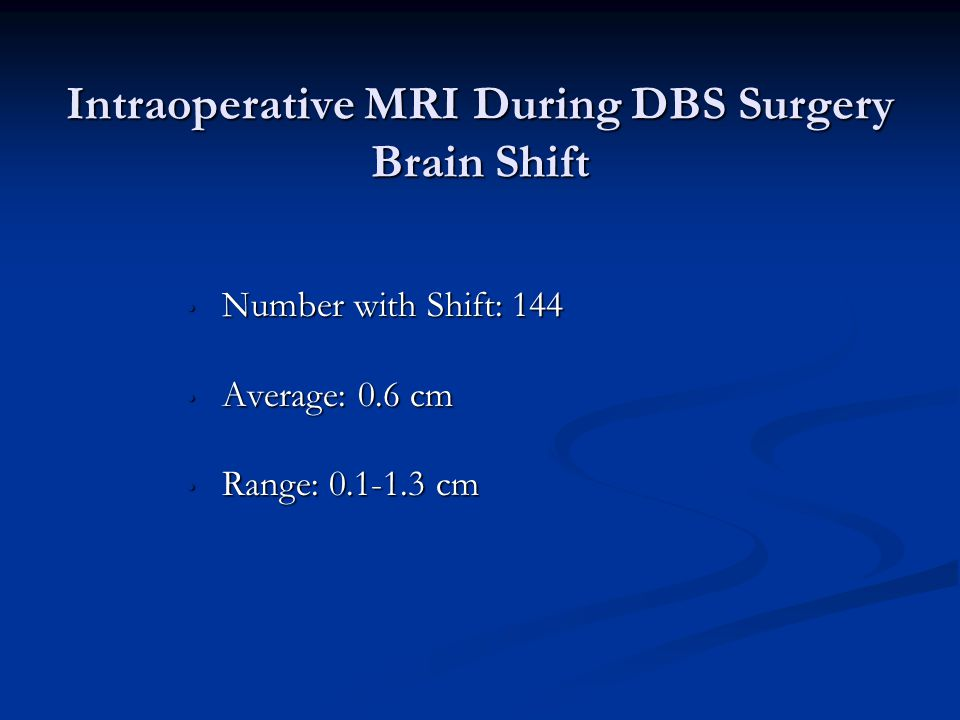 Intraoperative MRI During DBS Surgery Brain Shift