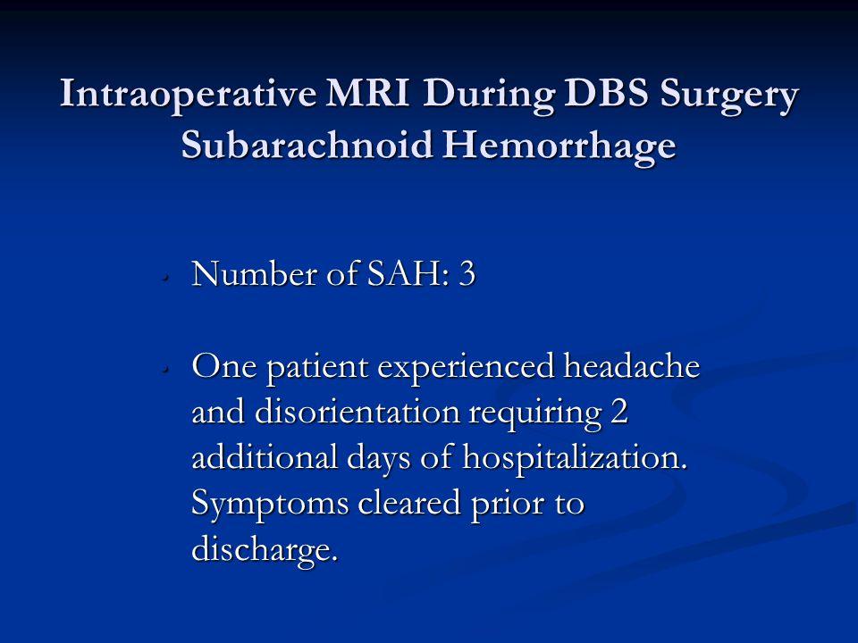 Intraoperative MRI During DBS Surgery Subarachnoid Hemorrhage
