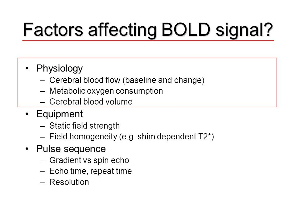 Factors affecting BOLD signal