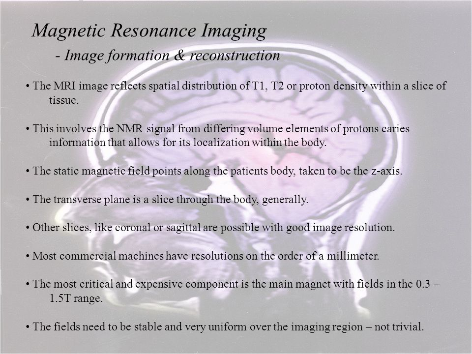 Magnetic Resonance Imaging - Image formation & reconstruction