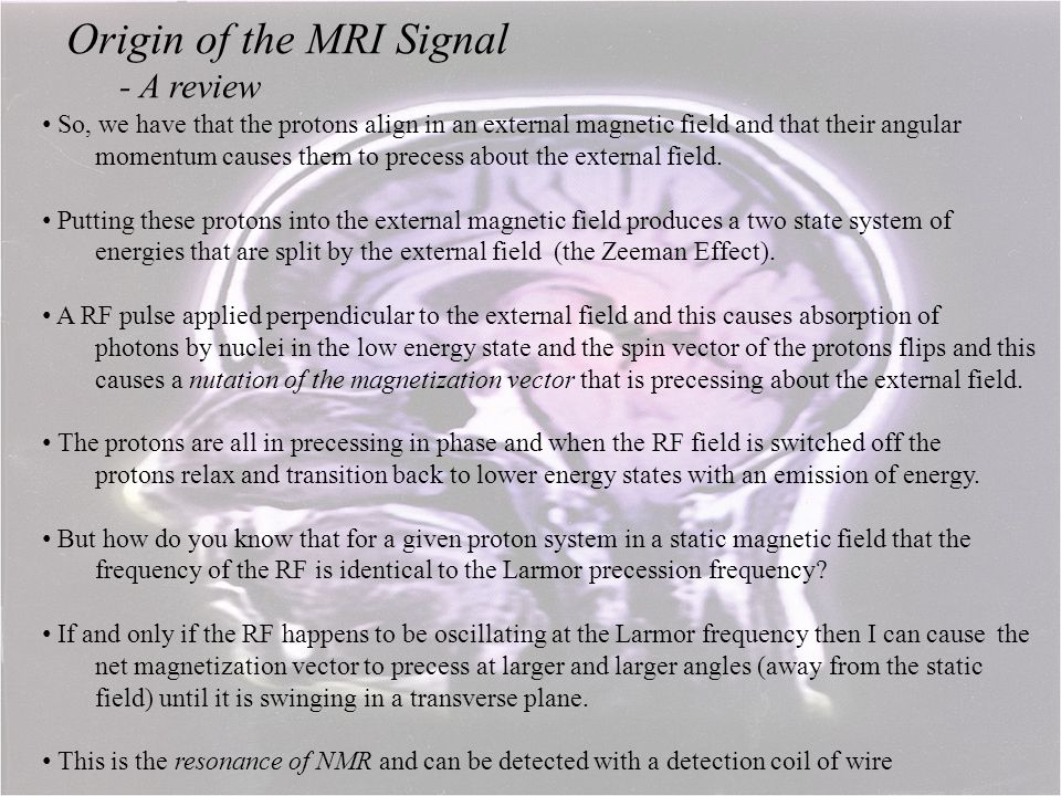 Origin of the MRI Signal