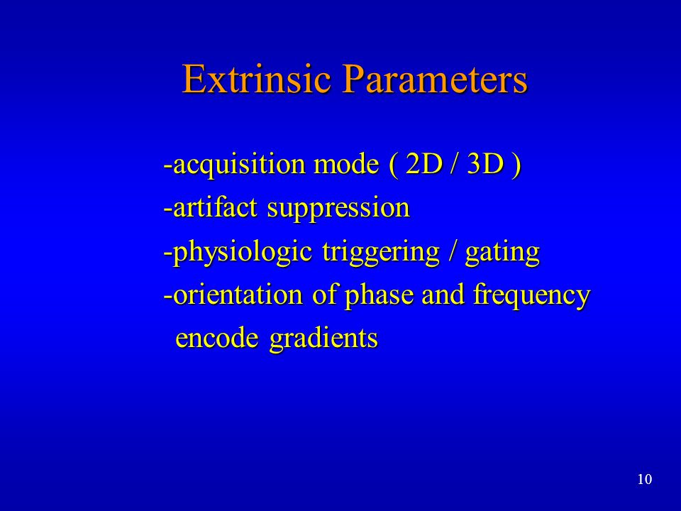 Extrinsic Parameters -acquisition mode ( 2D / 3D )