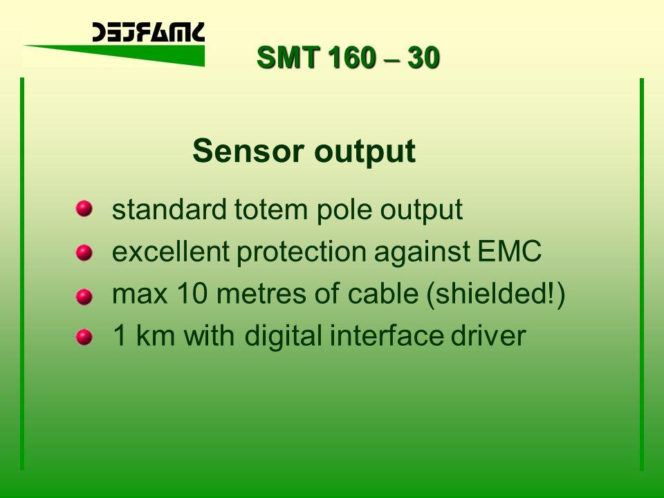 Sensor output SMT 160 – 30 standard totem pole output