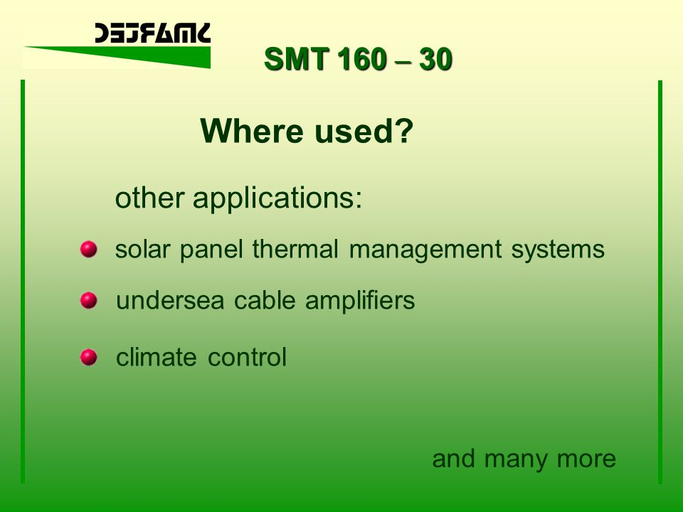 Where used SMT 160 – 30 other applications: