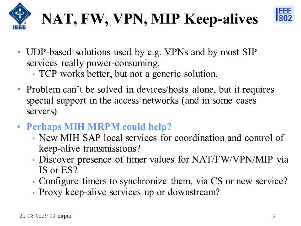 NAT, FW, VPN, MIP Keep-alives