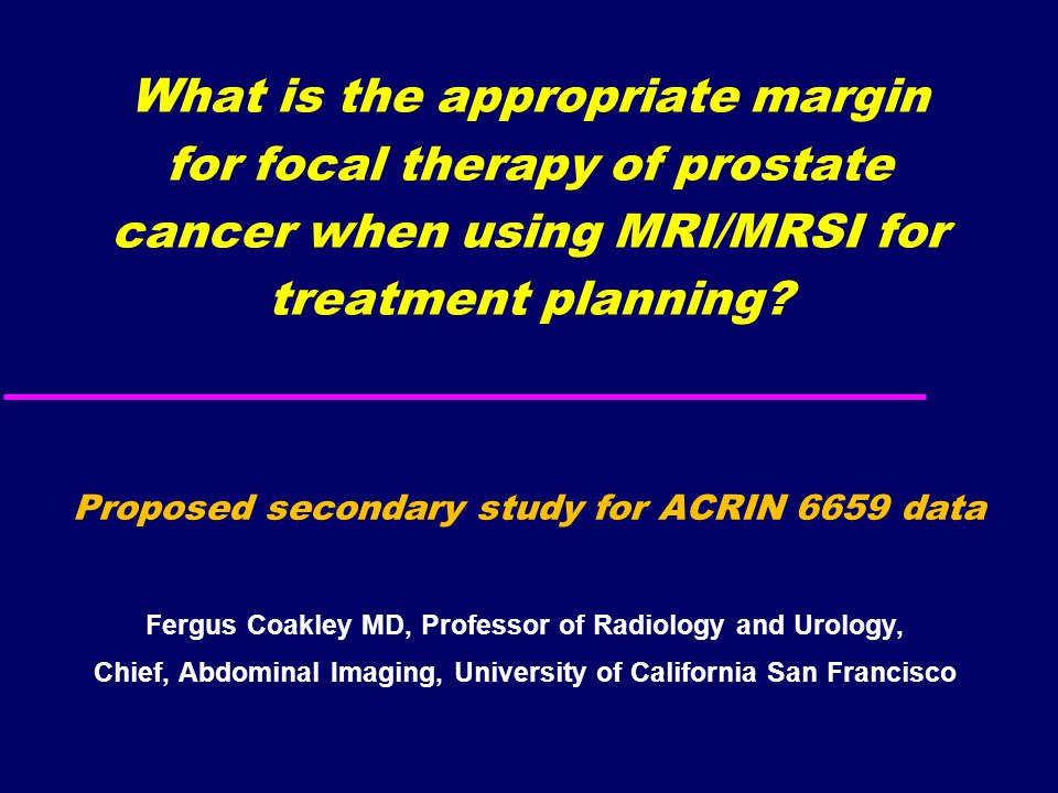 What is the appropriate margin for focal therapy of prostate cancer when using MRI/MRSI for treatment planning