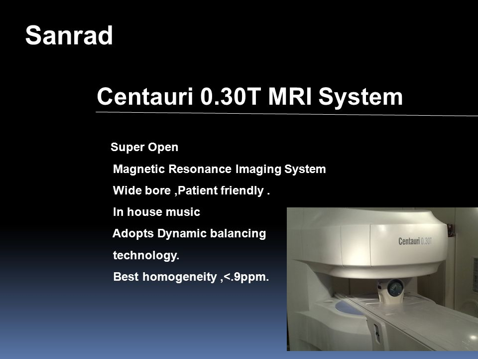Sanrad Centauri 0.30T MRI System Super Open