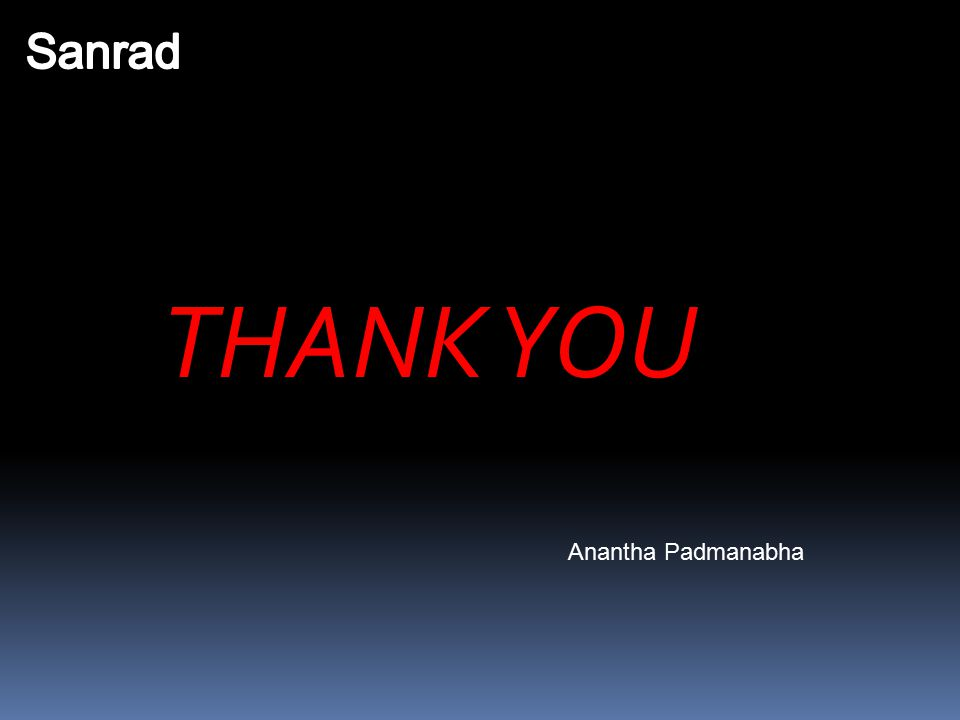 Sanrad THANK YOU Anantha Padmanabha