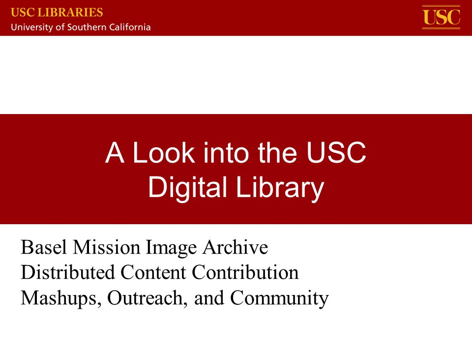 A Look into the USC Digital Library