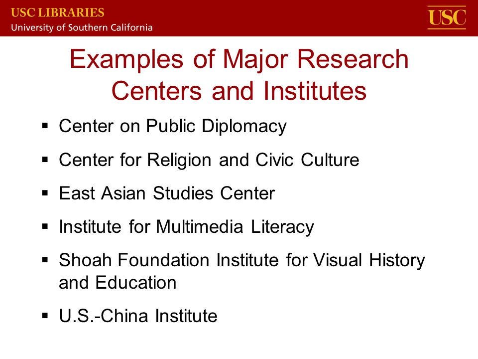 Examples of Major Research Centers and Institutes