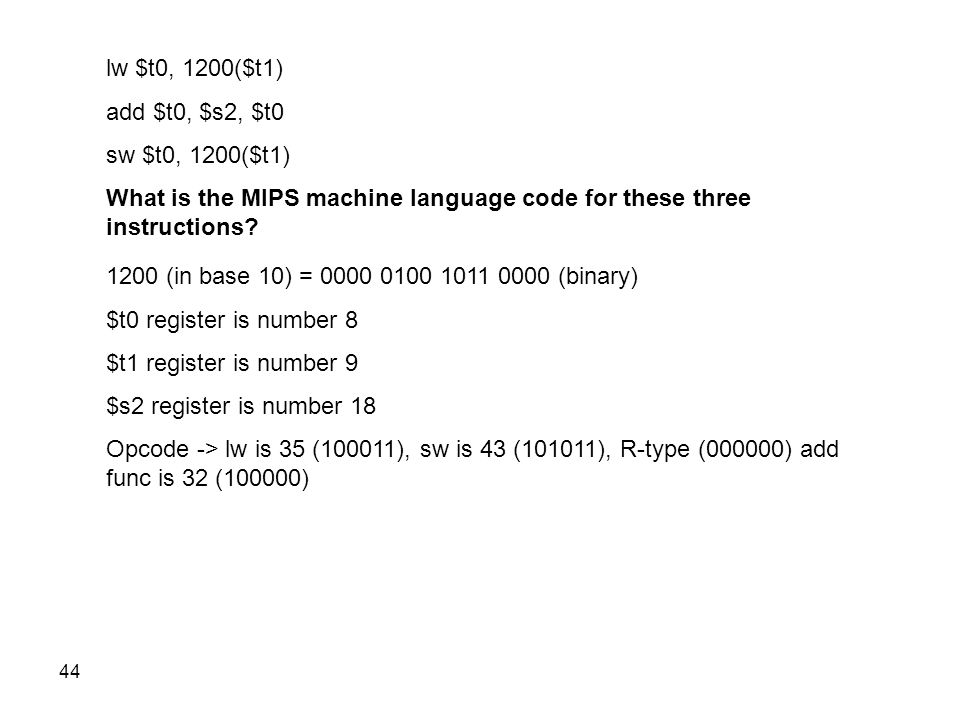 lw $t0, 1200($t1) add $t0, $s2, $t0. sw $t0, 1200($t1) What is the MIPS machine language code for these three instructions
